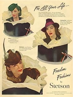 Stetson Hat Ad, 1944 ~ 1940s Vintage Fashion, Ladie's Hats