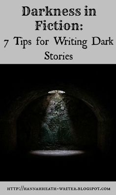 Darkness in Fiction: 7 Tips for Writing Dark Stories - how to write a dark story with meaning, not just a pointless black hole of death and despair But I'm still adding tons of death. Creative Writing Tips, Book Writing Tips, Writing Words, Writing Quotes, Writing Process, Fiction Writing, Writing Resources, Writing Help, Writing Skills