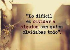 Lo difícil...