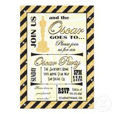 Academy Award Oscar Party Invitations. Please contact designer at tkatz@me.com