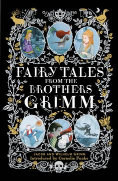 Fairy Tales of the Brothers Grimm: Six noted illustrators lend their talents to a definitive Grimms' gift edition.