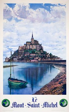 Poster Le Mont Saint Michel The State Railways Photo Pierre Dubure Circa 1935 Tourism Poster, Poster Ads, Travel Ads, Ville France, Railway Posters, Mont Saint Michel, Vintage Travel Posters, France Travel, French Vintage