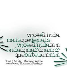 musica-ndo:  Você é Linda - Caetano Veloso