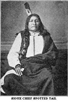 Sioux chief, Spotted Tail