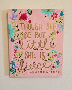 Though she be but little she is fierce... by DignityAndDreams.... For Sale on Etsy