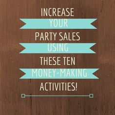 Do you want to increase your direct sales productivity and profit? One way you can do this is by strategically increasing your party sales average. With these 10 money making activities you will begin to increase your party sales average! But before you can increase it, you will need to know what your current party sales average is.