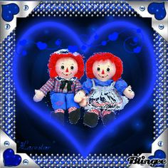 ~Raggedy Ann & Andy~