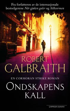 Ondskapens kall (Career of Evil), Robert Galbraith. April 2018