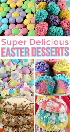 Super Delicious Easter Desserts - all of our sweetest, easiest and most delicious Easter Desserts all in one place for you to enjoy! Your family and Easter Brunch guests will love each and every one of these yummy and oh so easy to make Easter Desserts. Save these cute Easter Treats for later and follow us for more great Easter Food Ideas.