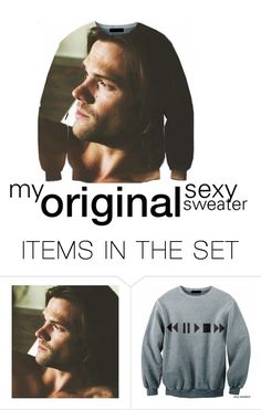 """My Original Sexy Sweater"" by agirlthatfellinlovewithnumberten ❤ liked on Polyvore featuring art"