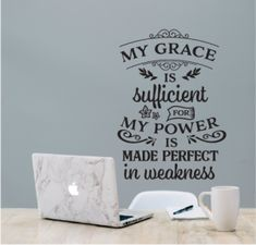 "Beautiful Christian wall art sticker for any room in your home to uplift you! ""My Grace is sufficient for my power is made perfect in weakness"" Grace Christian, Christian Wall Art, Adhesive Vinyl, Wall Stickers, How To Apply, Room, Beautiful, Home Decor, Wall Clings"