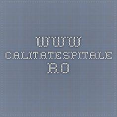 www.calitatespitale.ro