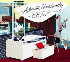 """Automatic Home Laundry - 1965?"" Art by Fred McNabb. #RetroFuturism #Tech"