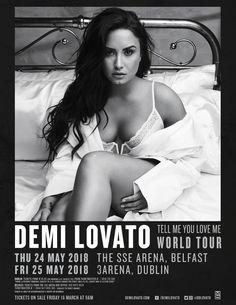 Demi Lovato :: May 25 :: Dublin Demi Lovato, Barcelona 2018, Tour Posters, Belfast, Special Guest, My World, Birmingham, Dublin, Tours