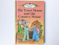 Vintage Ladybird The Town Mouse and the Country Mouse, Well Loved Tales, Series 606D, Gloss Hardback, 1990s, 00231