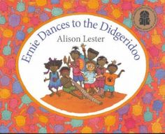 Booktopia has Ernie Dances to the Didgeridoo by Alison Lester. Buy a discounted Paperback of Ernie Dances to the Didgeridoo online from Australia's leading online bookstore. Aboriginal Education, Indigenous Education, Aboriginal Culture, Indigenous Art, Learning Maps, Teaching Geography, Ways Of Learning, Naidoc Week Activities, Book Activities