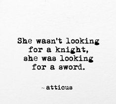 She wasn't looking for a Knight.  She was looking for a sword.