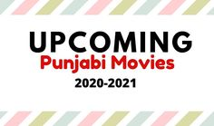 List of Upcoming Punjabi Movies of 2020 - Release Dates Calendar for all New Punjabi Movies. Here is a List of Upcoming Punjabi Mo. New Movies 2020, Release Date, Disney Movies, Dates, Calendar, News, Disney Films, Date, Life Planner