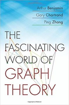 17 best octubre 2017 novetats bibliogrfiques images on pinterest the fascinating world of graph theory arthur benjamin gary chartrand ping zhang fandeluxe Image collections