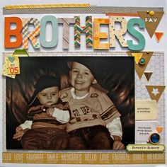 Brothers Layout by Nicole Nowosad featuring Jillibean Soup Cool As A Cucumber Soup and Soup Staples III
