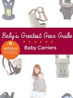 Our gear guides are crowd sourced from hundreds of thousands of parent reviews on weeSpring. Here are our top three recommendations for comfortably and securely carrying your little one.