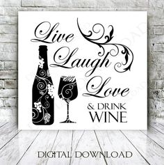 plaques with wine quotes Printing Websites, Wine Signs, Wine Decor, Wine Art, Wine Quotes, Printable Quotes, Vinyl Designs, Wine Drinks, Graphic Design Projects