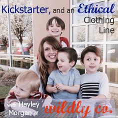 Hayley Morgan of @thetinytwig dishes on their Kickstarter campaign, starting the ethical clothing line Wildly Co., starting a conference, and loads of great business advice for moms.  #podcast #mompreneur