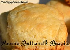 Mama's Buttermilk Biscuits