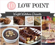 10 Delicious Low Point Weight Watchers desserts including recipes and points values