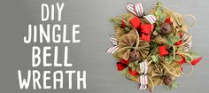 DIY Rustic Jingle Bell Wreath- Video Tutorial on Craft Outlet Blog
