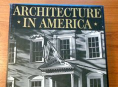 A Pictorial History of Architecture in America 1976 Smith 2 Vols w/Slipcase