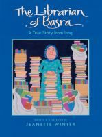 The Librarian of Basra by Jeanette Winter.  Search for this and other summer reading titles at thelosc.org.