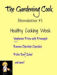 This week's issue of the Gardening Cook newsletter features healthy cooking recipes.  Subscribe here and read all past issues:  http://us10.campaign-archive2.com/?u=5ad38f20e2ddfde66859d1902&id=d6ee323214