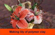 How to make a Flower Lily of polymer Clay