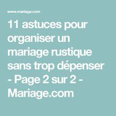 11 astuces pour organiser un mariage rustique sans trop dépenser - Page 2 sur 2 - Mariage.com