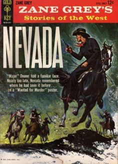 Zane Grey book covers | Gold Key's Zane Grey's Stories of The West: Nevada Issue # 10131-411