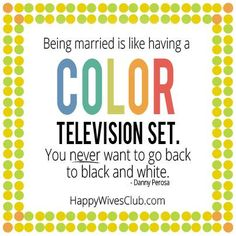 """Best Love Quotes : """"Being married is like having a color television set. - Quotes Sayings Marriage Goals, Marriage Relationship, Happy Marriage, Love And Marriage, Healthy Marriage, Relationships, Long Distance Love, Cute Love Quotes, Top Quotes"""