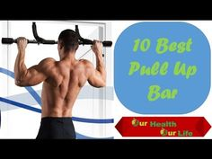 Best Pull Up Bars 2016 - Top 10 Pull Up Bars Reviews