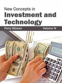 New Concepts in Investment and Technology
