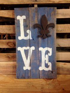 "Louisiana Fleur De Lis ""LOVE"" pallet sign on Etsy, $45.00"
