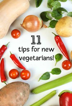 Becoming a vegetarian can be hard if you're not prepared, so here's 11 tips for new vegetarians - with help from some of my favourite veggie bloggers!