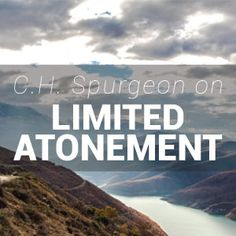 Spurgeon preached the doctrine of Limited Atonement and taught that to deny this doctrine is to believe that much of Christ's blood was shed in vain. John Owen, John Calvin, Reformed Theology, Charles Spurgeon, Atonement, Bible Studies, Love Of My Life, Truths, Philosophy