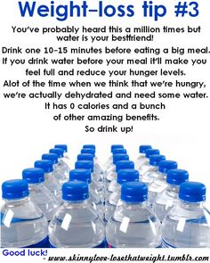 drink WATER!!!