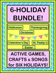 "SAVE $7.00 with a big BUNDLE of SIX of my most popular ACTIVE Holiday Group Games, Songs, and Crafts-- appropriate for all group settings in PreK - 1st. Includes ""THE CANDY CORN GAME"", MR. TURKEY NEEDS FEATHERS"", ""ELF DANCE"", ""HAVE A HEART, GIVE A HEART"", ""SHAMROCK GAME"", and ""FUNNY BUNNY"". Games to take you through a whole school year! (43 pages) From Joyful Noises Express TpT! $"