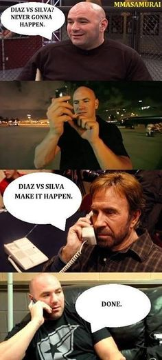 Chuck Norris makes Dana White match Diaz and Silva   www.Facebook.com/McDojoLife