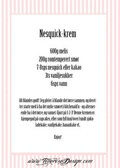 nesquick-krem oppskrift Nesquick, Sweets, Personalized Items, Baking, Cake, Recipes, Food, Goodies, Bakken