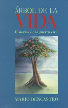 Arbol De LA Vida: Historias De LA Guerra Civil