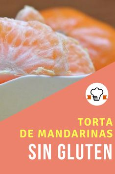 Receta de torta de mandarinas sin gluten. #tortasingluten #recetas #singluten #glutenfree Gluten Free Living, Deli, Baby Food Recipes, Grain Free, Sugar Free, Pineapple, Recipies, Sweets, Bread