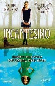 """Leggere Romanticamente e Fantasy: Recensione """"INCANTESIMO""""  di Rachel Hawkins"""