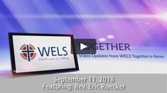 WELS Together Video